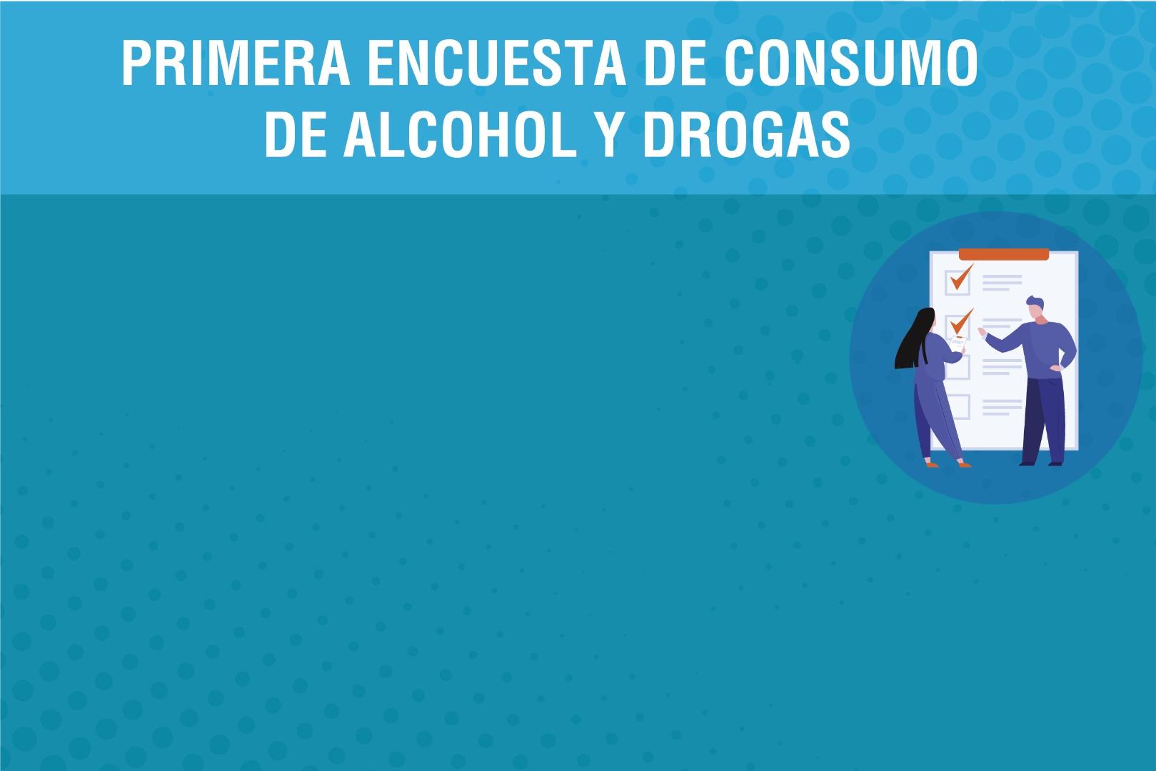 Participa de la primera encuesta sobre consumo de alcohol y drogas